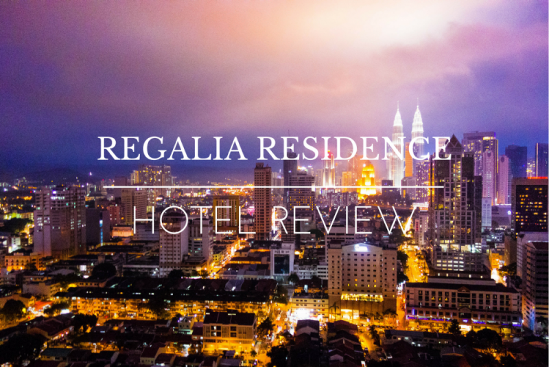 Hotel Review REGALIA RESIDENCE