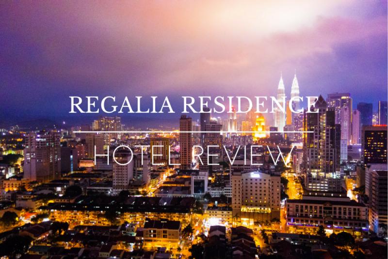 Hotel Review REGALIA RESIDENCE