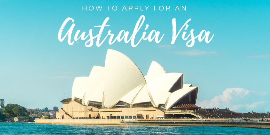 How to Apply for an Australia Visa australia visa information